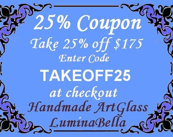 25% Off DISCOUNT COUPON - LuminaBella Stained Glass Fine Art Quantity Savings