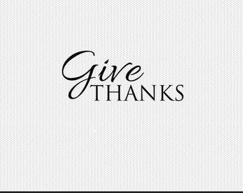 give thanks thanksgiving clip art svg dxf file instant download silhouette cameo cricut digital scrapbooking commercial use