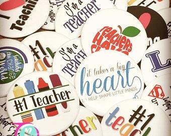 Teacher Appreciation Gift/ Teacher Appreciation Finback Buttons/ Teacher Gifts