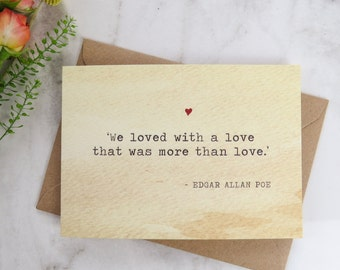 Literature Valentines Card Edgar Allan Poe Quote - Love Card - Book Lover - Literary Greetings Card - Valentine's Day - Weddings