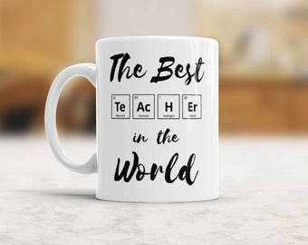 Chemistry Teacher gift The Best teacher in the World Coffee mug, Birthday gift for favorite teacher, Chemical elements Periodic table cup