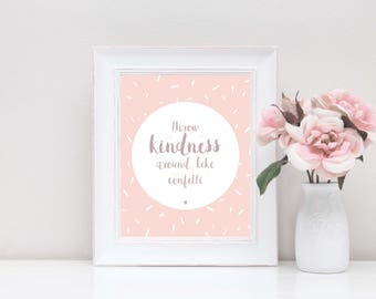 Kindness Print for Toddler Room, Wall Decor For Nursery Girl, Pink Nursery Picture, Wall Art Quotes for Girls, Teenage Girl Bedroom Decor