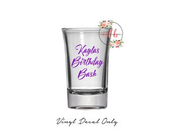Birthday Bash Decal Vinyl Only! Custom Birthday Vinyl.