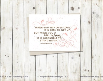 When You Fall in Love, it is Impossible to Stand Again, Albert Einstein - Greeting Card with A6 envelope
