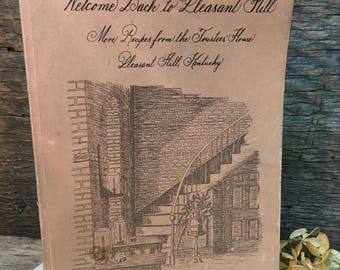 Pleasant Hill Kentucky Cookbook/Copyright 1985/Shakertown/Elizabeth C. Kremer