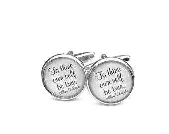 Shakespeare Cufflinks, To Thine Own Self Be True Quote, Shakespeare, Wedding CuffLinks, Father's Day, Gifts for Him, Shakespeare Quotes,
