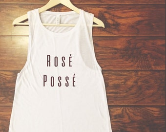 Rosé Possé Muscle Tank