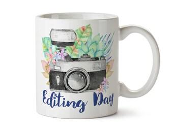 Editing Day Mug, Photographer Mug, Photographer Gift, Photography Gifts, Wedding Photographer, Camera Mug, Wedding Photography, Camera