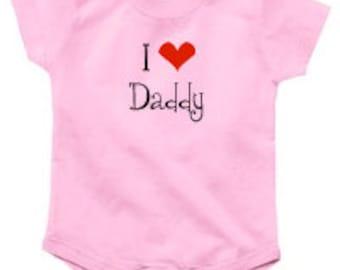 I Love Daddy Bodysuit | I Love Daddy Shirt | New Dad Gift | New Dad Shirt | Father's Day Gift | Father's Day Shirt |  New Baby Bodysuit