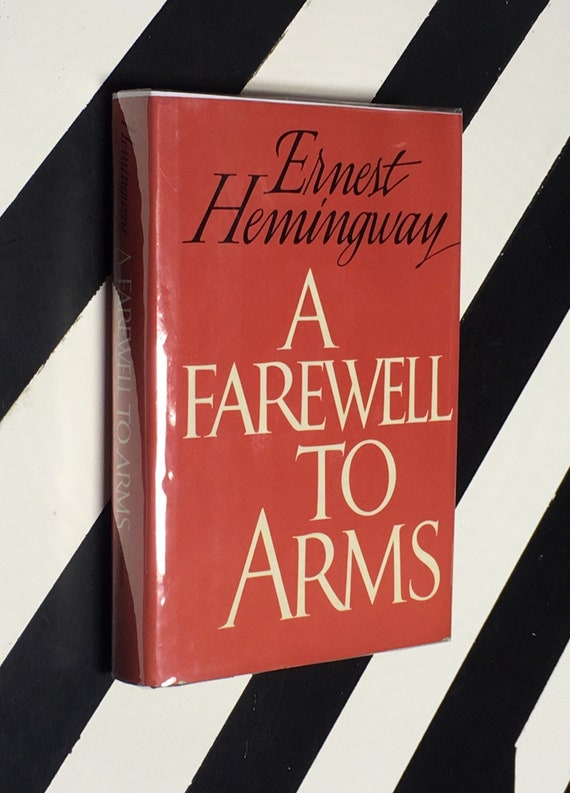 A Farewell to Arms by Ernest Hemingway (1983) hardcover book