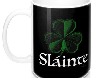 SLÁINTE Coffee Mug, 11oz or 15oz