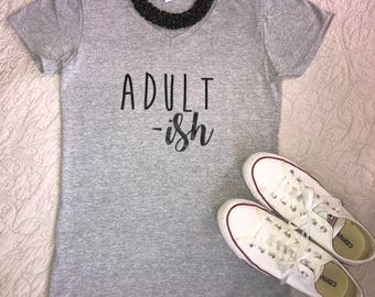 Adult-ish V neck tee