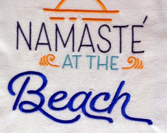 Namaste at the Beach - Embroidered Towel -Summertime- Tea Towel - Kitchen Towel - Dish Towel - Home Decor - Bar Towel