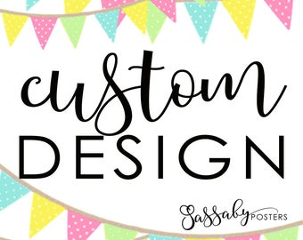 Custom Text Add On - Sassaby Posters - Item Personalized Just for You!