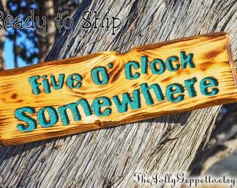 5 OClock Somewhere, Jimmy Buffett, Margaritaville,  Bar Sign, Home Decor, Gift for Him Sign, Gift for Her, Beach Decor, Caribbean, Key West