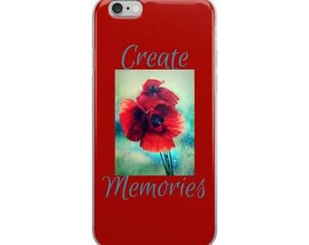 Create Memories Red Poppy Floral Design Cell Phone Case iPhone Case 6 Plus, 6/6s, 7 Plus, 8 Plus, X