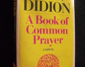Joan Didion novel--A Book of Common Prayer (1977 hardcover)