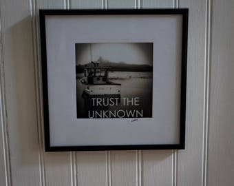 Trust The Unknown