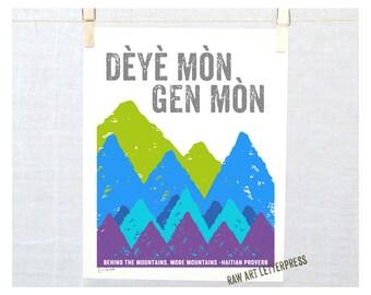 Dèyè mòn gen mòn, Behind the Mountains More Mountains, Haitian Creole - Haitian Proverb, Art, Haitian Affirmation, #HaitianAffirmation