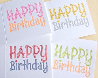 Happy Birthday, typographic word Letterpress Card 4 pack. 4 colour ways. A pack for everyone! Purchase 4 and save. Made in Australia