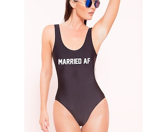 Married AF Bride Bathing suit one-piece