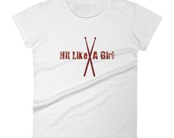 Hit Like A Girl drumsticks female drummer women's short sleeve t-shirt
