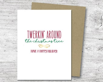 Twerkin' Around the Christmas Tree Card | Greeting Card | Holiday Card
