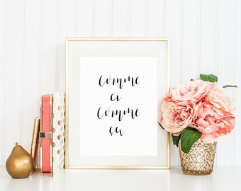 Comme Ci Comme Ca Print / Calligraphy Print / Modern Calligraphy Print