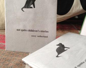 not quite children's stories