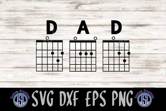 Dad Guitar Chords SVG EPS DXF Png Cut File for Silhouette