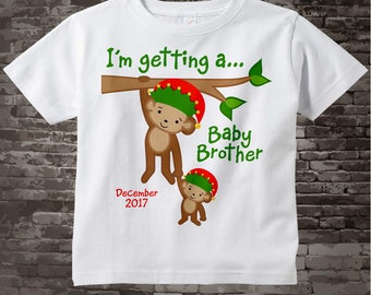 I'm Getting a Baby Brother Shirt, Big Brother Shirt or Onesie Bodysuit with Christmas Theme, with Due Date, Monkey Shirt 07132017b