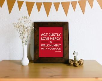 Micah 6:8 Verse Art Print -  Act Justly, Love Mercy, Walk Humbly