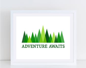 Green Forest Digital Prints - Adventure Awaits - Wall Decor - Nature - Green Trees - INSTANT PRINTABLES - Sizes 8x10 and 5x7