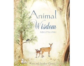 Children's book, Animal Wisdom for Little Ones, self-published in Canada, kids book, animals, animal book