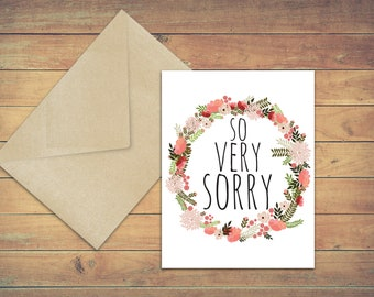 So Very Sorry / Apology Card / Sympathy card / Blank greeting cards / Sorry for your loss / Sorry for being mean / floral wreath /meaningful