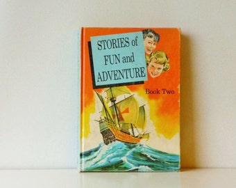 Vintage English Reader - School Textbook - Stories of Fun and Adventure Book 2 - 1966 Canadian Reading Development Series School Book