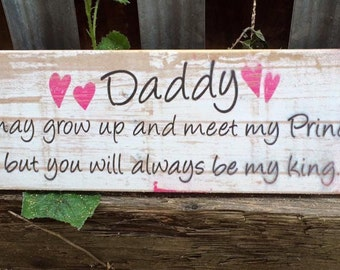 Handmade Wooden Daddys Princess Fathers Day