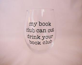 Book Club Wine Glass // Book Club Gift // Book Club Idea // Book Club // My book club can out drink your book club