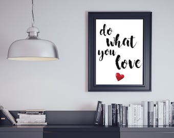 Do What You Love Motivational Inspirational Quote Typography Wall Art Print