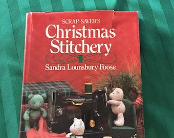 Scrap Savers Christmas Stitchery, Sandra Lounsbury Foose