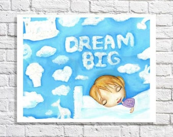 Dream Big Girls Art Little Girls Room Artwork Cute Print Inspirational Quote Nursery Decor Ideas Baby Girl Wall Art Children's Illustration