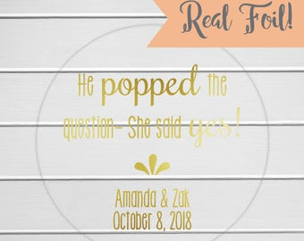 Gold Foil Popped the Question, Custom Engagement Stickers, Wedding Stickers, Popcorn Stickers (#235-CF)