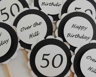 Over the Hill Birthday Cupcake Toppers - Black and White - Adult Birthday Party Decorations - 50th Birthday Party - Set of 12