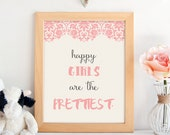 PRINTABLE.Happy Girls Are...