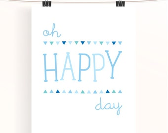 oh happy day - baby blue nursery print - bunting triangle poster - children's wall art - nursery decor - baby boy nursery art