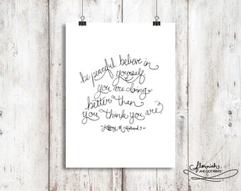 You are Doing Better than You Think You Are - Elder Holland, PRINTABLE ART, Digital Download, LDS Inspirational Quote, Typography Art, Print