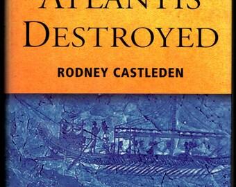 Atlantis Destroyed by Rodney Castleden Mint 1997 HC DJ.