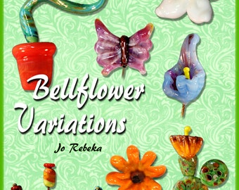 Bellflower Variations Lampwork Tutorial E-Book