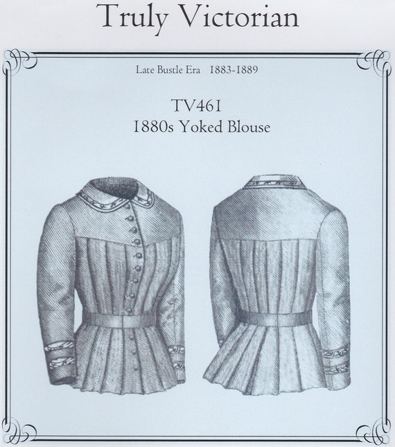 TV461 - Truly Victorian #461, 1880\'s Yoked Blouse Sewing Pattern ...