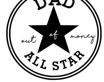 Dad All Star SVG File, Quote Cut File, Silhouette File, Cricut File, Vinyl Cut File, Stencil
